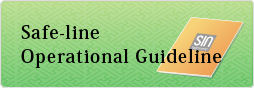 Safe-line Operational Guideline